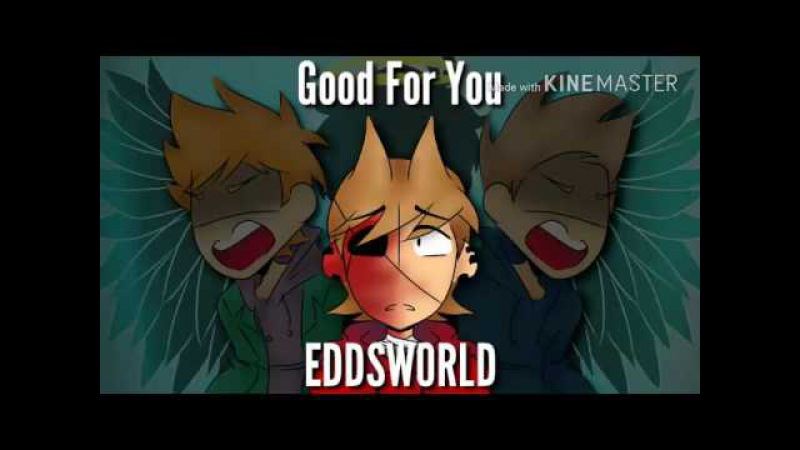 Good for You Eddsworld Animatic UNFINISHED