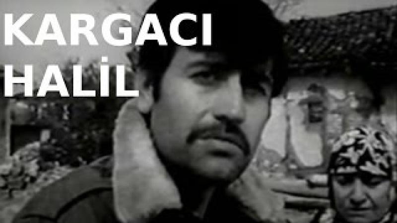 Kargacı Halil - Türk Filmi