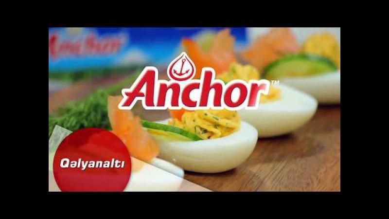 Anchor kərə yağı qəlyanaltı reseptini təqdim edir!