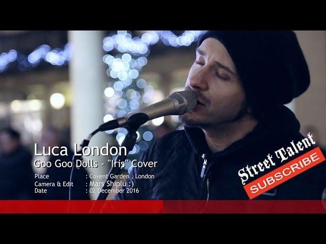 Luca London - Iris [Goo Goo Dolls cover]