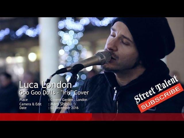 Luca London - Iris [Goo Goo Dolls cover]