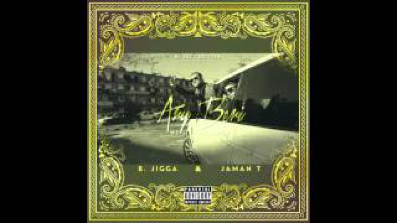 B.Jigga x JAMAN T - Kani feat. BALLER [prod.by BE EAZY] (Official Audio)