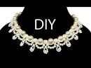 Jewelry ❤ DIY: beaded wedding vintage necklace with pearls / Свадебное колье из бисера Жемчужина