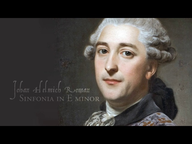 J. H. Roman - Sinfonia in E minor