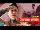Куда приводят мечты: California Dreamin'. Часть 1 (Крис Хериа - Влог 2 S2)