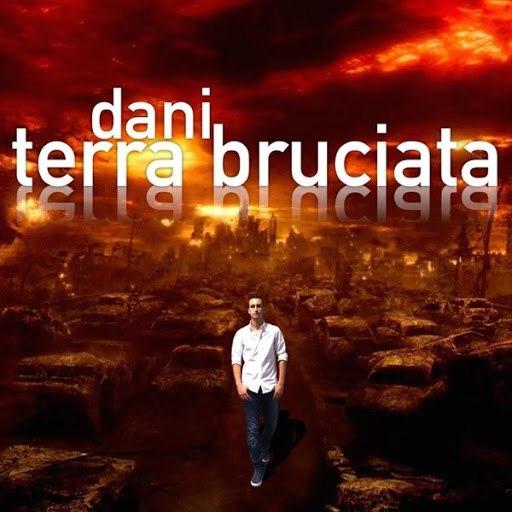 Dani альбом Terra Bruciata