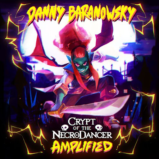Danny Baranowsky альбом Crypt of the Necrodancer Amplified (Original Game Soundtrack)