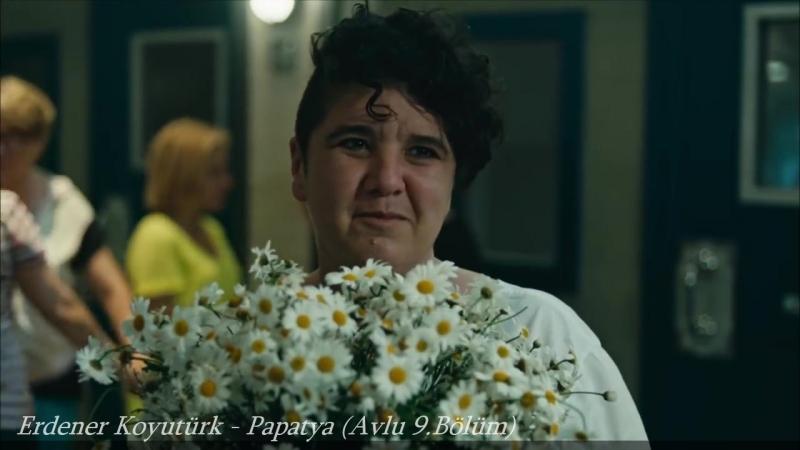 Erdener Koyutürk - Papatya (Avlu 9.Bölüm)