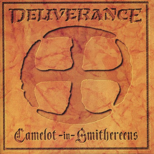 Deliverance альбом Camelot In Smithereens