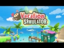 Vacation Simulator - Teaser Trailer - Owlchemy Labs