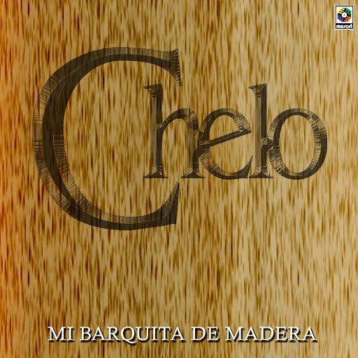 Chelo альбом Mi Barquita De Madera