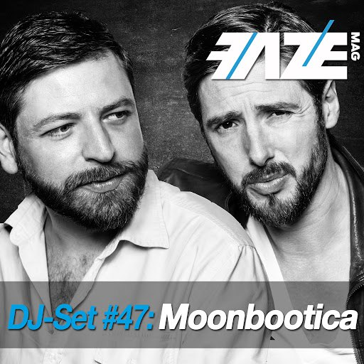 Moonbootica альбом Faze DJ Set #47: Moonbootica