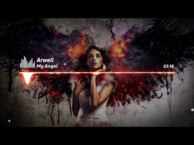 Arwell - My Angel