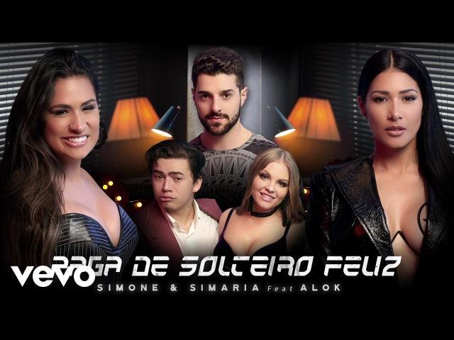 Simone Simaria - Paga De Solteiro Feliz (Video Oficial) ft. Alok