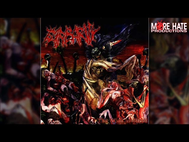 • BARBARITY - The Wish To Bleed [Full-length Album] Old School Brutal Death Metal