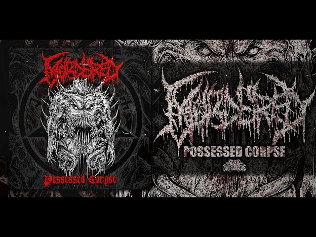 MURDERED - POSSESSED CORPSE [OFFICIAL PROMO STREAM] (2017) SW EXCLUSIVE
