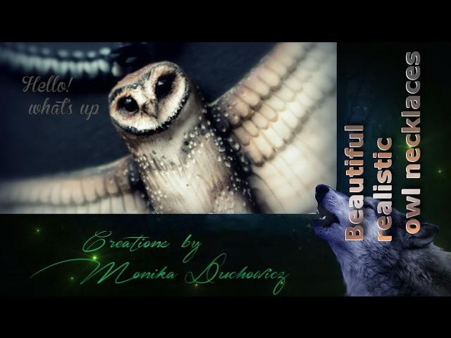 Beautiful realistic owl necklaces from polymer clay/ naszyjniki sowie