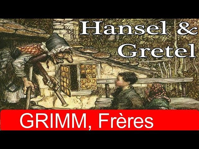 GRIMM, Frères – Hänsel et Gretel (Livre audio avec texte)