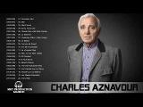 Charles Aznavour Meilleurs Succ