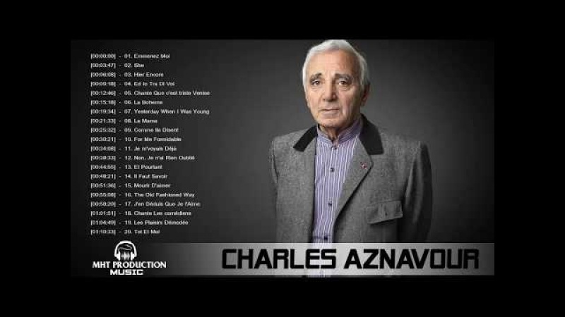 Charles Aznavour Meilleurs Succès - The Best of Charles Aznavour Full Album