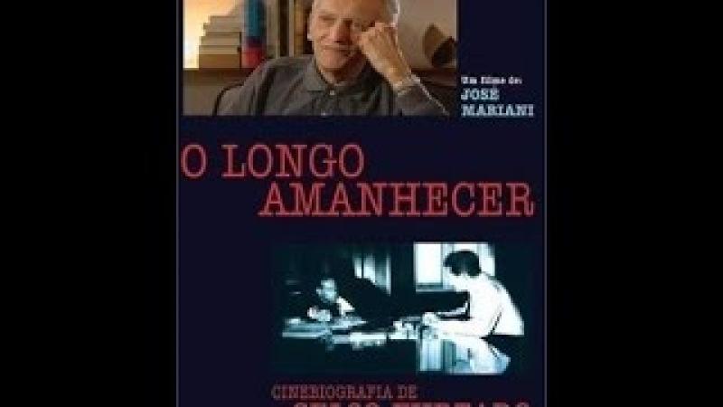 O Longo Amanhecer - Uma Cinebiografia de Celso Furtado