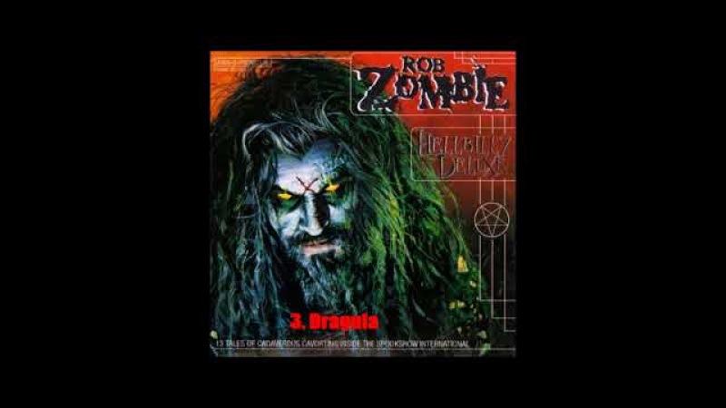 Rob Zombie - Hellbilly Deluxe (1998) [Full Album]
