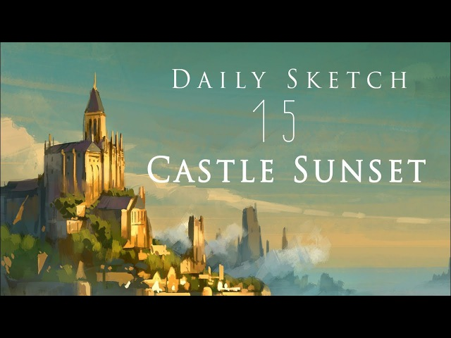 Daily Sketch 15 Sunset Castle