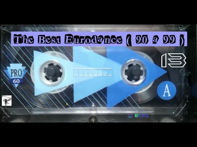 The Best Eurodance ( 90 a 99 ) - Part 13