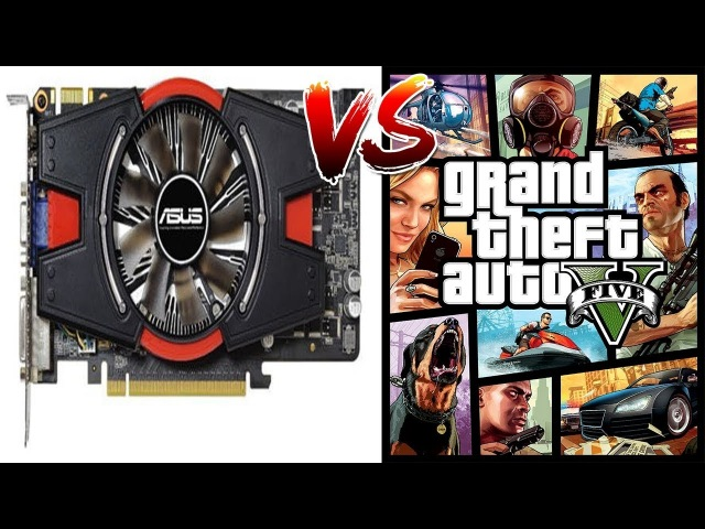 GTS 450 1GB VS GTA 5