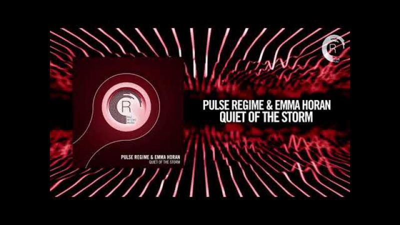 Pulse Regime Emma Horan - Quiet of the storm (RNM)