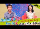 Cô gái Trung Hoa ăn chén cơm nửa tiếng khiến Quyền Linh tiếc nuối Chí Hùng - Kim Dung BMHH 333