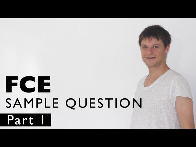 FCE SAMPLE QUESTION 1 - lesson 1