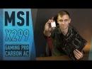 MSI X299 GAMING PRO CARBON AC И I7 7800X ПЕРВЫЙ ОБЗОР НОВОГО ПРОЦЕССОРА ОТ INTEL