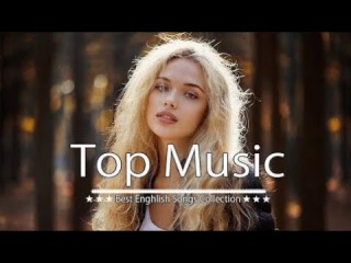 [ TOP SONGS COVER ] Best English Song 2018 2018 Hits -- New Songs The Best Love Songs 2018