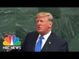 President Donald Trump Denounces North Korea In United Nations Speech NBC News