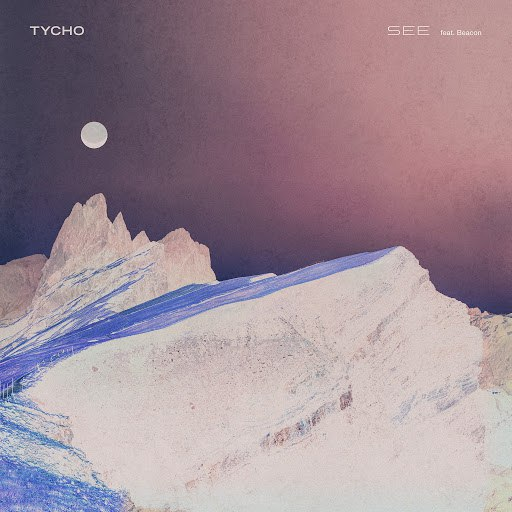 Tycho альбом See (feat. Beacon)
