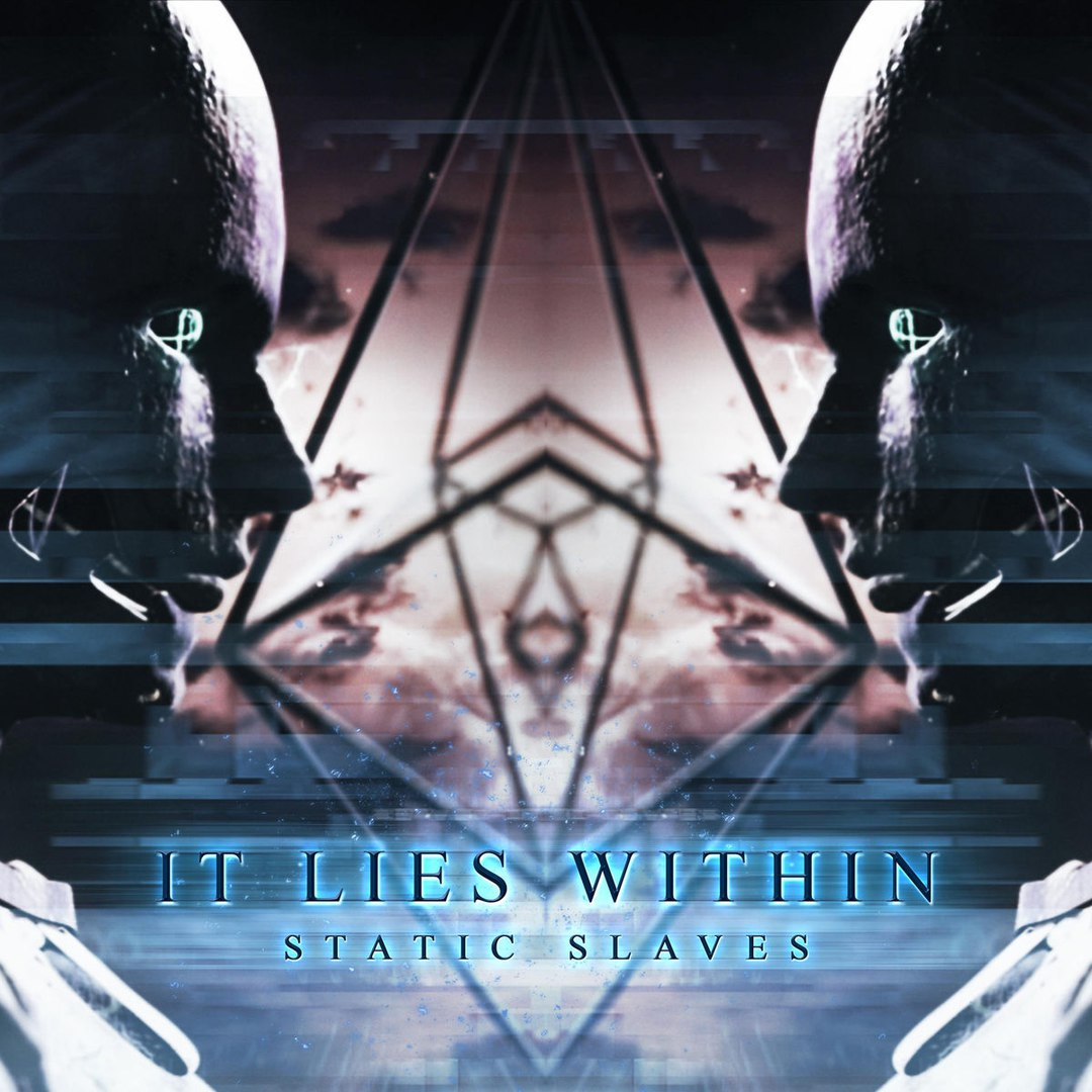 It Lies Within - Static Slaves [single] (2017)