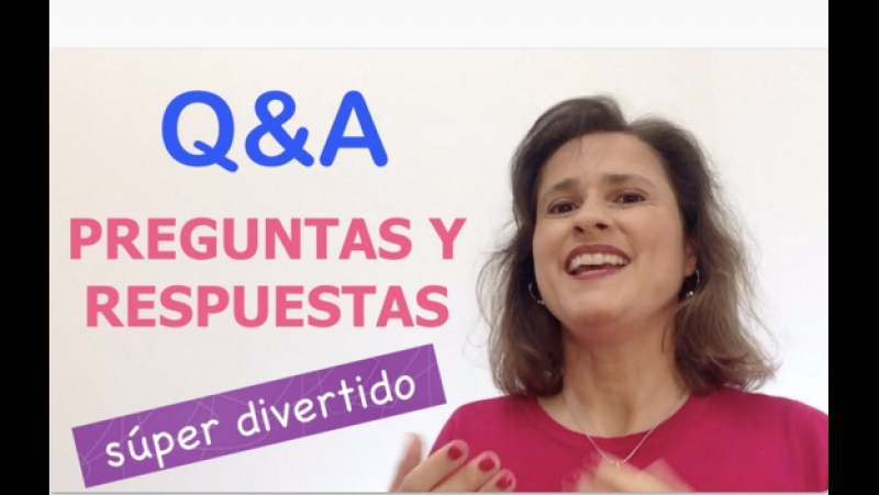 QA - Preguntas y Respuestas (Video Especial Súper Divertido)