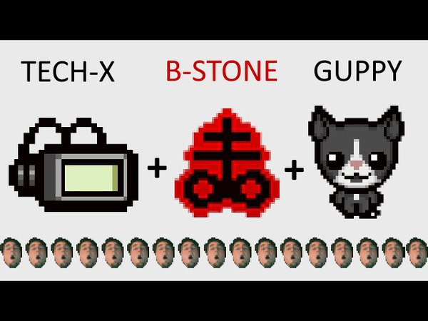 The Binding of Isaac: Afterbirth - TECHNOLOGY X BRIMSTONE GUPPY - SICK COMBOS Ep 47