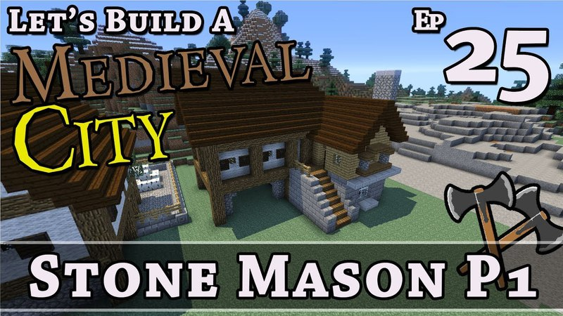 How To Build A Medieval City :: E25 :: Stone Mason P1 :: Minecraft :: Z One N Only