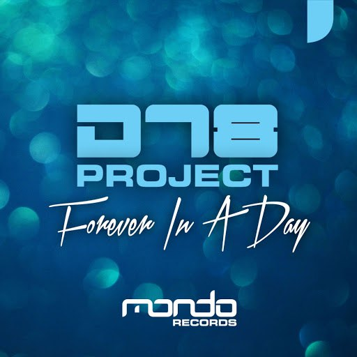 DT8 Project альбом Forever In A Day
