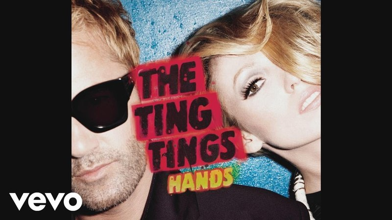 The Ting Tings - Hands (Fan Remix) (Audio)