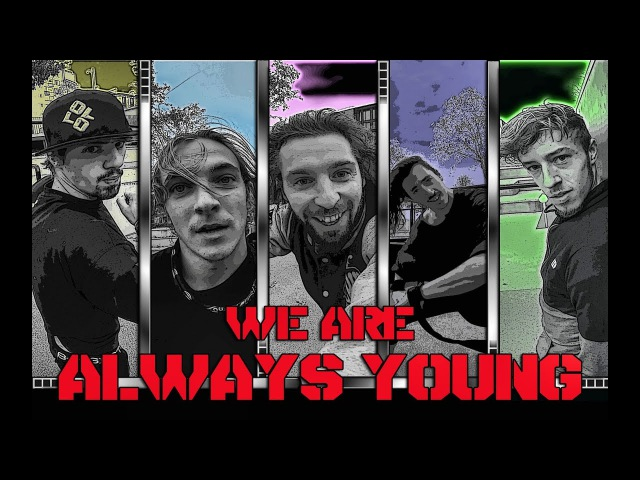 WE ARE ALWAYS YOUNG - French Freerun Family