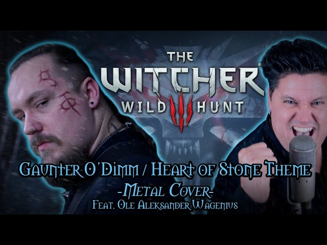 The Witcher 3 - Gaunter O'Dimm/Hearts of Stone Theme (Metal cover feat. Ole A. Wagenius)