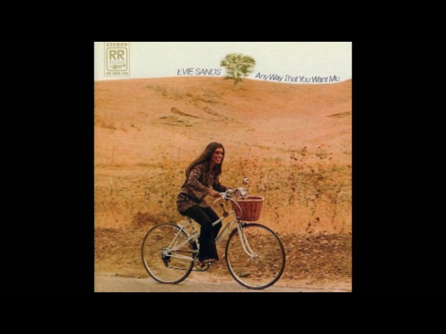 Evie Sands - Any Way That You Want Me (1970)