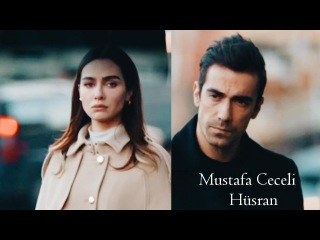 Mustafa Ceceli - Hüsran    حب ابيض اسود Siyah Beyaz Aşk  اصلى وفرحات Asli ve Ferhat