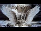 EDENIAN - Rise Of The Nephilim (2013) Full Album Official (Gothic Doom Metal)