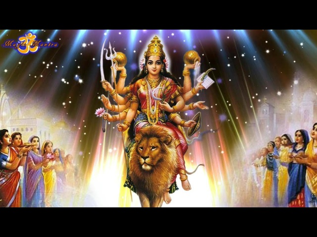 MANTRA FOR GODDESS DURGA, PROTECT FROM THE NEGATIVE.