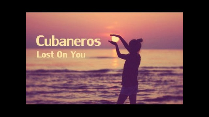 Lost On You - Salsa Cover by Cubaneros [Lyric Video]