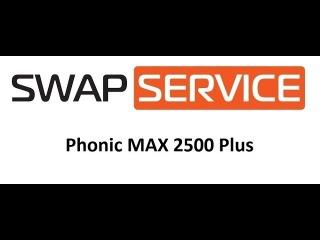 Phonic MAX 2500 Plus ремонт обзор усилителя мощности